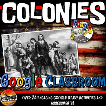 Google Classroom US Colonies Complete Unit Bundle - Colonial America,13 Colonies