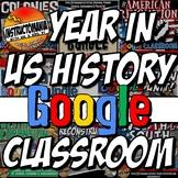 Google Classroom US History Year in Curriculum Mega Bundle Common Core 6-8