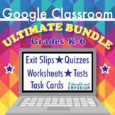 Ultimate Google Classroom Math Bundle, Interactive Digital Math: Grades 2-6