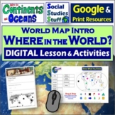 Google Classroom | Where in the World? Map Lesson | Contin