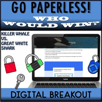 Google Classroom™ Who Would Win Digital Breakout Killer Whale vs Great White