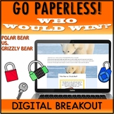 Google Classroom™ Who Would Win Digital Breakout Polar Bea