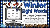 Google Classroom Winter Sight Words