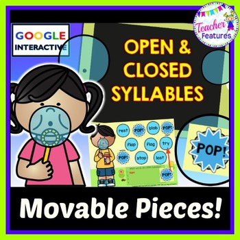 Google Classroom Word Work Bubbles: Open & Closed Syllables