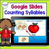 Google Classroom Activities SYLLABLE COUNTING Kindergarten & 1st Grade