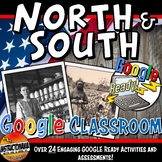 Google Classroom Worlds of North & South Complete Unit  Pre-Civil War Activities