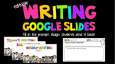 Editable Google Classroom Writing Slides