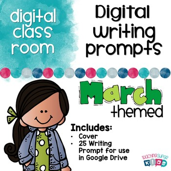 Digital Writing Prompts March Themed