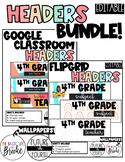 Google Classroom and Flipgrid Headers- Editable! BUNDLE!