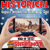 Google Classroom the War of 1812 Snapshot Interactive Reading & Quiz