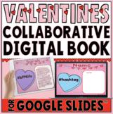 Valentine's Day Collaborative Book in Google Slides™❤