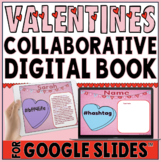 Valentine's Day Collaborative Book in Google Slides™❤