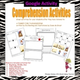 Google - Comprehension Activities using A Turkey for Thanksgiving