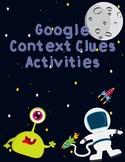 Google Context Clues Activities  TEKS:  3.4A, 3.4B