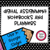 Google - Digital Assignment Notebooks and Planners