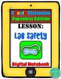 Google Digital Resource- Scientific Investigation Unit, Lab Safety Lesson