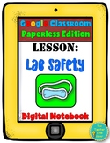 Google Digital Resource- Scientific Investigation Unit, Lab Safety Lesson