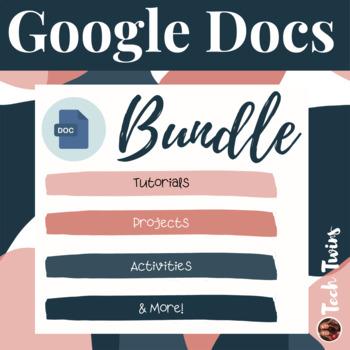 Google Docs Assignments, Projects, & Tutorials Bundle
