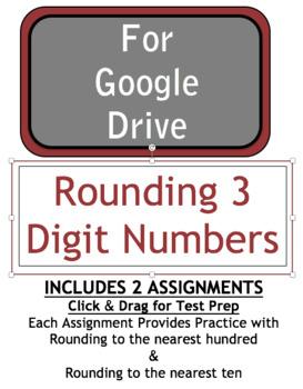 Google Download - 3 Digit Rounding Click & Drag - 2 Assignments - SOL