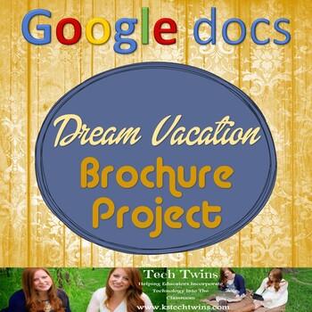 Google Docs - Dream Vacation Brochure Project