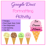 Google Docs Lessons - Formatting Creating an Ice Cream Menu