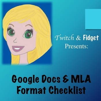 Google Docs & MLA Format Checklist