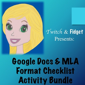 Google Docs & MLA Format Checklist Activity Bundle