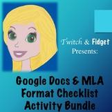 Google Docs & MLA Format Checklist Activity Bundle