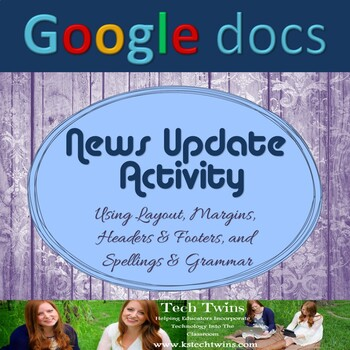 Google Docs - News Update Assignment (Current Events)