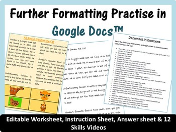 Practice Further Formatting (includes 12 Skills Videos) for Google Docs™