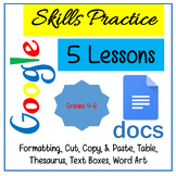 Google Docs Lessons - Skills Practice for Grades 4-6 Dista