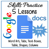 Google Docs Lessons - Skills Practice Lessons Distance Learning