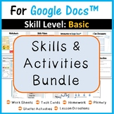 Beginners Skills & Activities Bundle (4 lessons) for Google Docs™