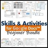 Beginners Skills & Activities Resources for Google Docs™ (