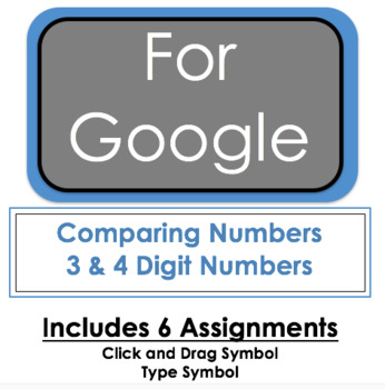 Google Download - Comparing Numbers - 3 & 4 Digit Numbers - 6 Assignments