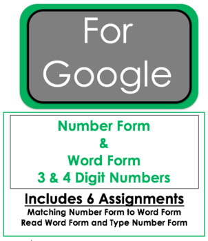 Google Download - Word & Standard Form - 3 & 4 Digit Numbers - 6 Assignments