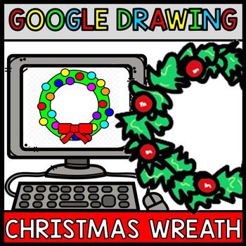 Google Drawing - Christmas Wreath - Google Drive - Google