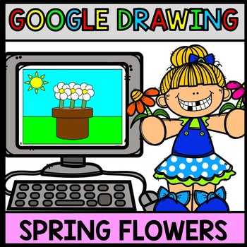 Google Drawing Flowers - Spring - Google Drive - Technolog