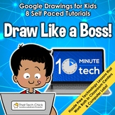 Google Drawings for Kids - Draw Like a Boss!