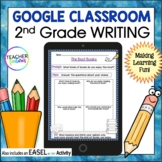 Google Classroom Activities for ELA | 2nd Grade Prompts with Graphic Organizers