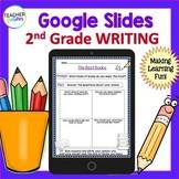 Google Classroom ELA Activities - Google Classroom Writing for 2nd Grade
