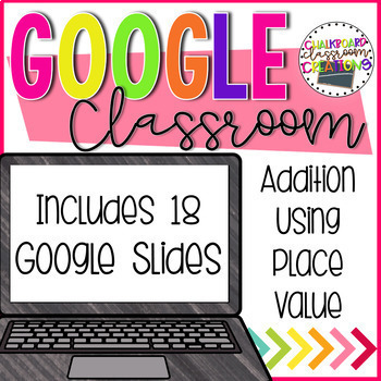 Addition using Place Value for Google Classroom