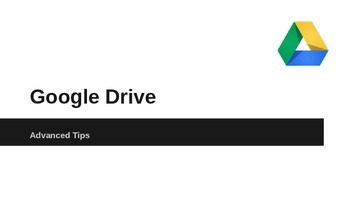Google Drive Advanced Tips