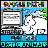 Google Drive - Arctic Animals Research - Special Education - Winter - Unit 1