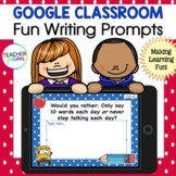 Google Classroom Distance Learning ELA WRITING PROMPTS
