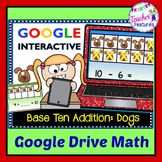 Google Classroom Digital Task Cards BASE TEN Dog Theme