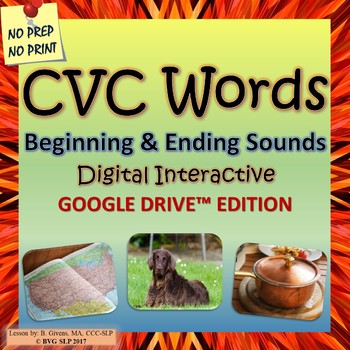 Google Drive Digital CVC Words Beginning & Ending Sounds - Teletherapy