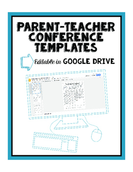 Google Drive Editable Parent-Teacher Conference Forms
