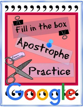 Google Drive: Fill in the box apostrophe practice