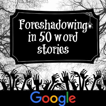 Google Drive: Foreshadowing Practice